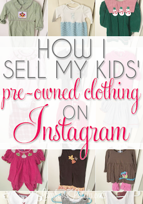 How I (Successfully) Sell Pre-Owned Kids Clothing on Instagram ...
