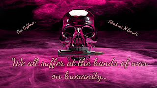 We all suffer at the hands of war on humanity Enlightenment is needed for pure peace and love to occur within humanity