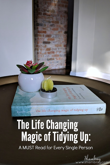 Have you read the book that everyone is talking about?  The Life Changing Magic of Tidying Up is what it says it is....life changing.