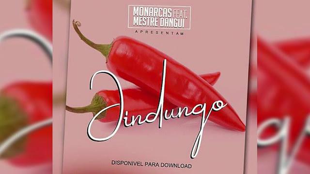 Monarcas Feat. Mestre Dangui - Jindungo