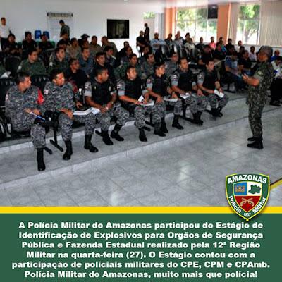 Polícia Militar do Amazonas participa de Estágiode Identificação de Explosivos realizado pela 12ª Região Militar