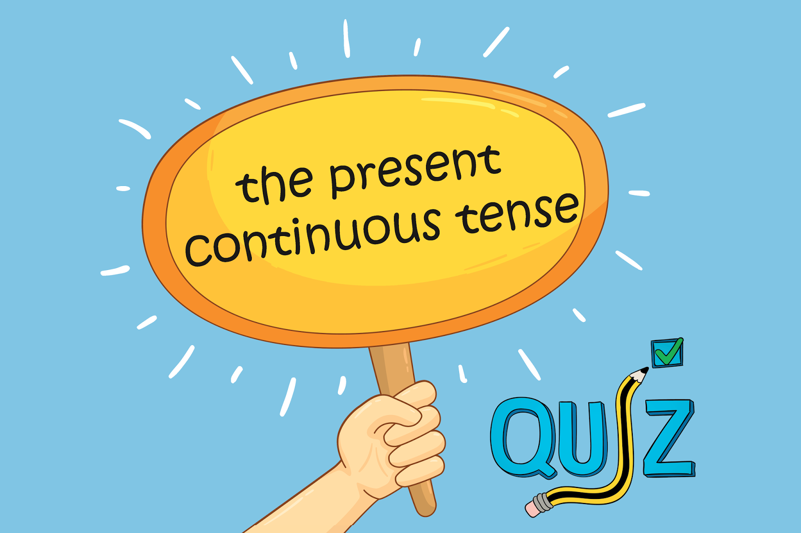 The Present Continuous Tense Multiple Choice Test 7