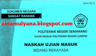 Soal SPA Rekayasa Teknik POLINES Semarang Tahun  SOAL UMPN POLINES DAN SPA POLINES TAHUN 2019 2018 2019 - REKAYASA TEKNIK