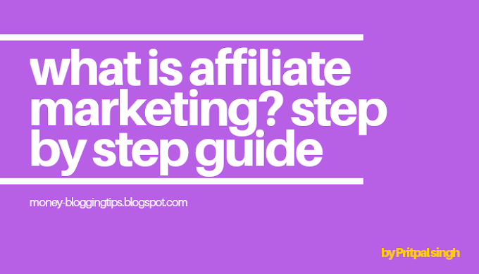 What is Affiliate Marketing? Step by step guide,Learn basic affiliate marketing (2019)