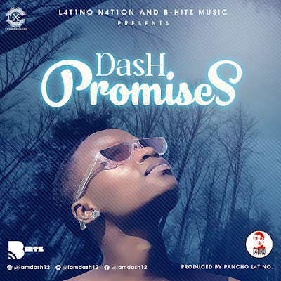 Dash - Promises (2018) [Download]