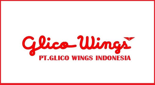 Lowongan Kerja Terbaru 2018 PT Glico Wings Indonesia