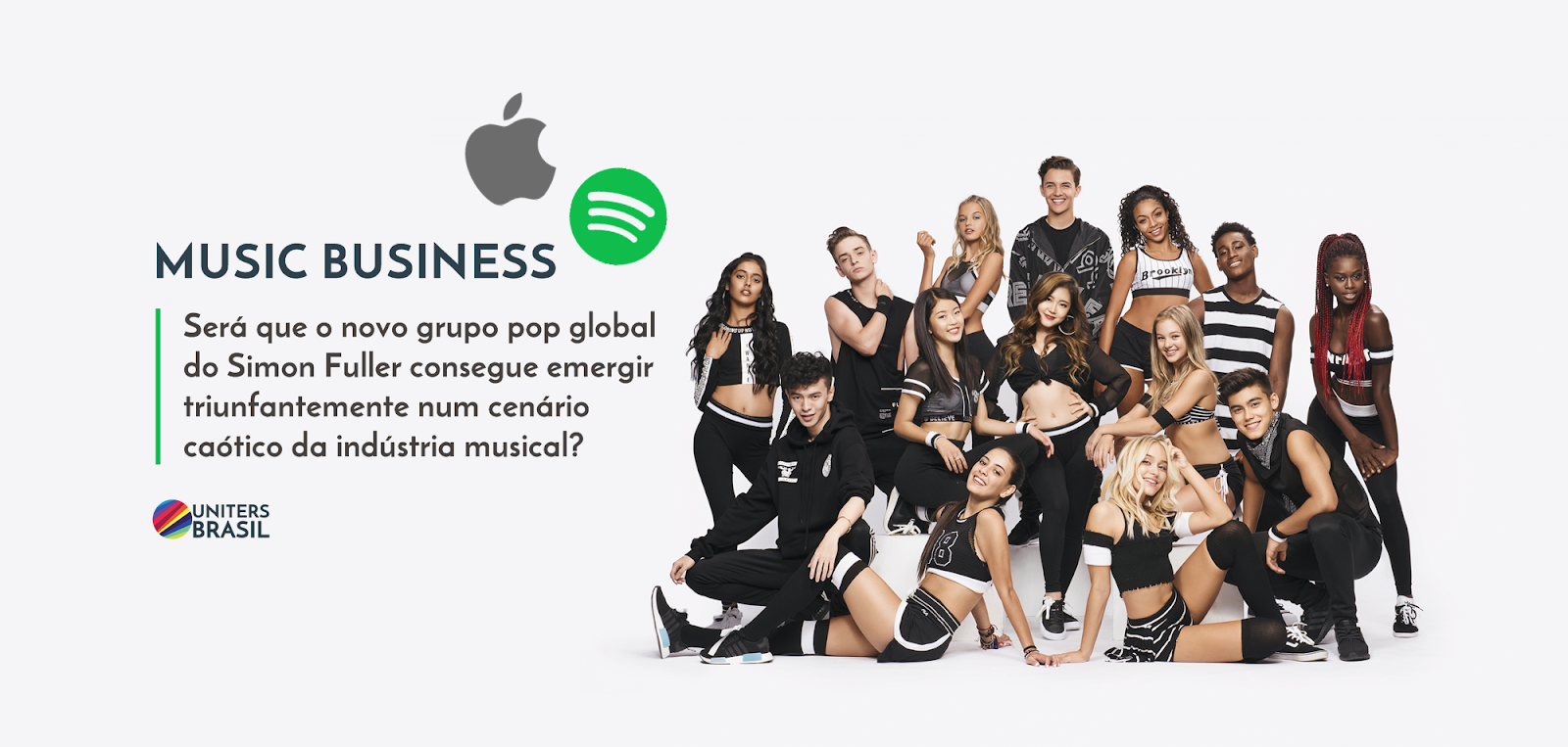 MUSIC BUSINESS: Será que o novo grupo pop global do Simon Fuller consegue emergir triunfantemente num cenário caótico da indústria musical?