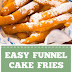 Easy Funnel Cake Fries Ready in Just 20 Minutes