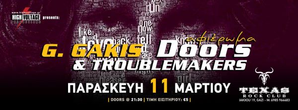 "G. GAKIS & THE TROUBLEMAKERS - ""The Doors Tribute"":  Παρασκευή 11 Μαρτίου @ Τexas Rock Club"