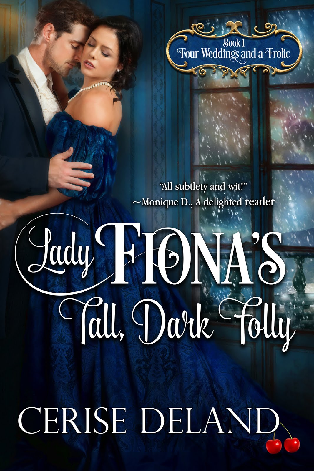 Lady Fiona's Tall, Dark Folly