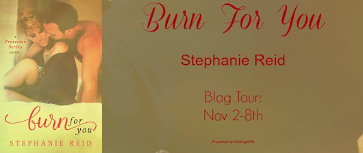 Burn for You by Stephanie Reid BLOG TOUR