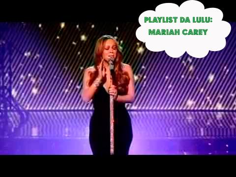 Playlist da Lulu:  I want To You Know What Love is da Mariah Carey, tema de Luciana em Viver a Vida