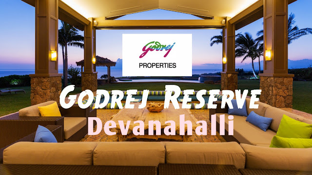 Godrej Reserve Premium Plotted Project at Devanahalli Bangalore