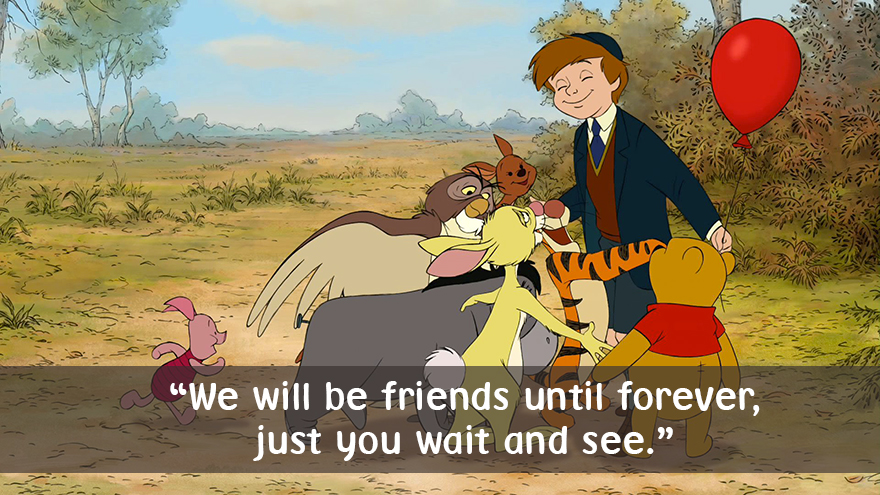 We will be friends until forever, just you wait and see