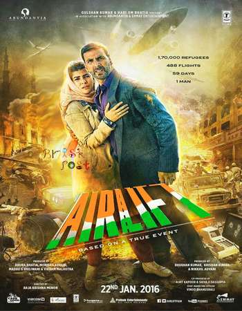 Poster Of Airlift 2016 Hindi 700MB DVDRip ESubs Free Download Watch Online