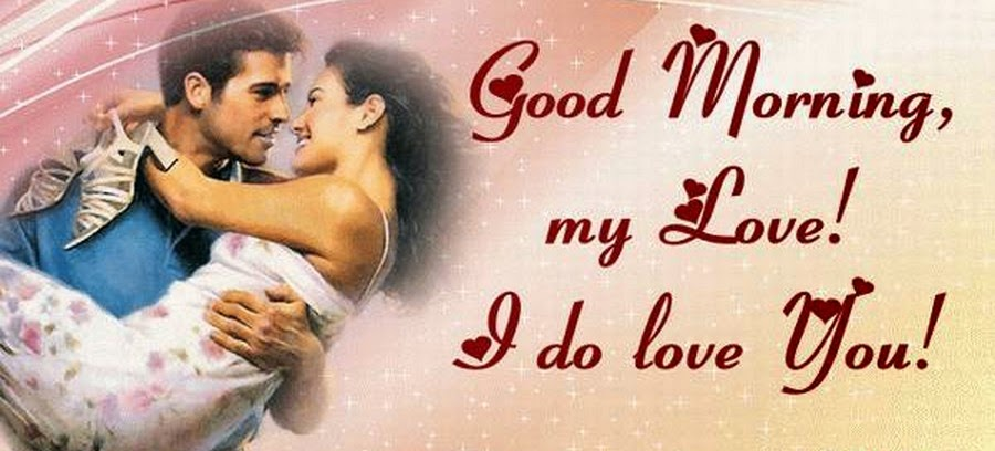 Good Morning Romantic Love Message For My Wife