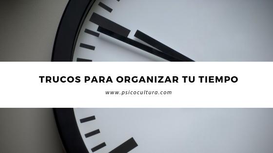 Trucos para organizar tu tiempo