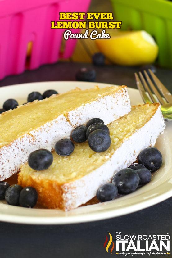 The Best Ever Lemon Burst Pound Cake