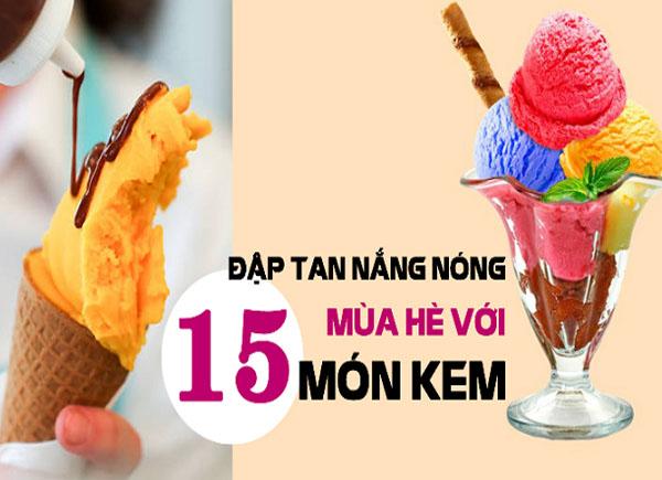 15 món kem siêu ngon,đẹp mắt và dễ làm cho mùa hè này