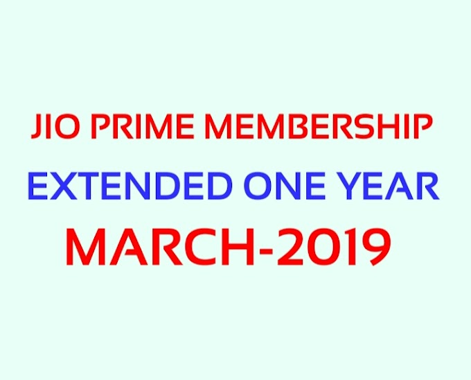 JIO Prime Membership extended Free one year Validity March 2019