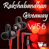 #RAKSHABANDHAN GIVEAWAY Win a brand new set of Ant Audio W56 earphones