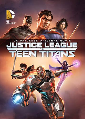 Justice League vs Teen Titans จัสติซ ลีก ปะทะ ทีน ไททัน