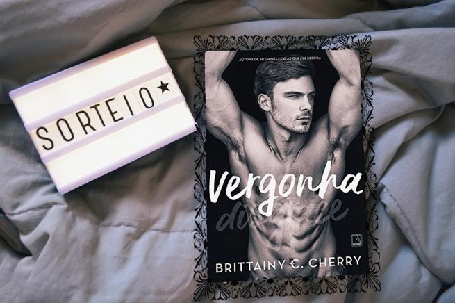 Sorteio: Vergonha — Brittainy C. Cherry