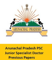 Arunachal Pradesh PSC Junior Specialist Doctor Previous Papers