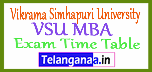 Vikrama Simhapuri University VSU MBA  Exam Time Table