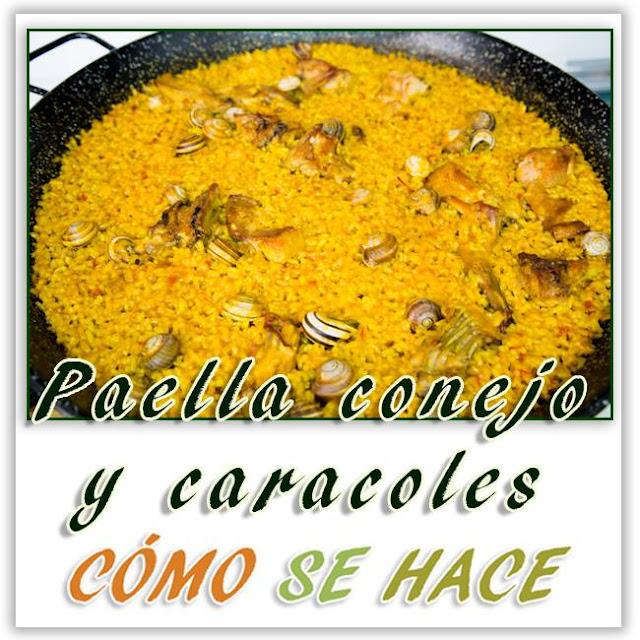 PAELLA DE CONEJO Y CARACOLES