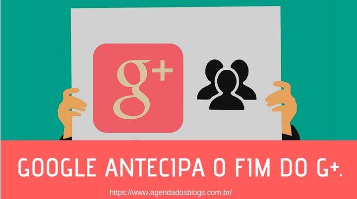 Google Antecipa o Fim do G+.