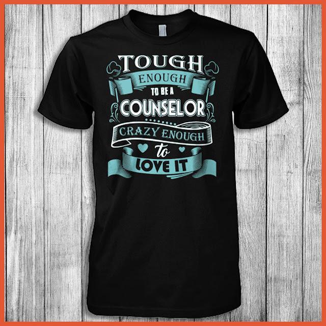 Tough Enough To Be A Counselor Crazy Enough To Love It Shirt