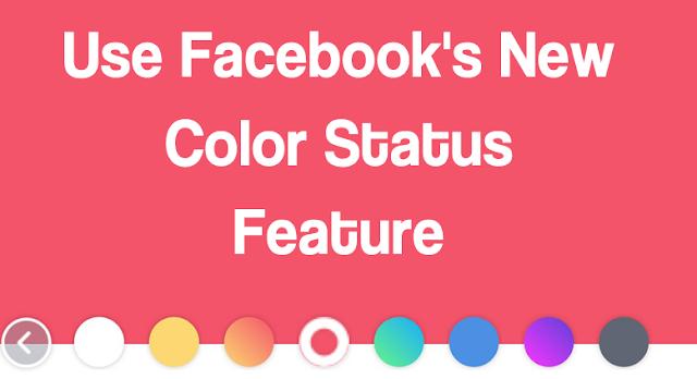 nilah Cara MenIggunakan Fitur Status Warna Facebook yang Baru 1