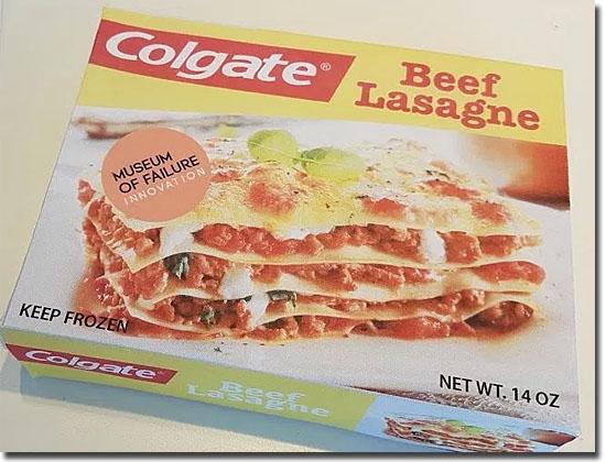 Museum of Failure - Colgate Lasagne