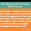Tips Membuat Blog Ramah Mesin Pencari