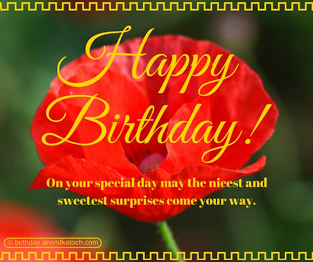 Beautiful, Red Flower, Birthday card, special day, nicest, sweetest, surprises,