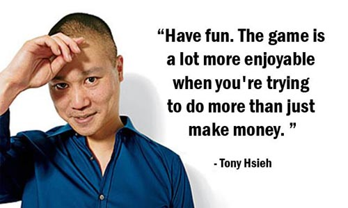 Tony Hsieh Quote