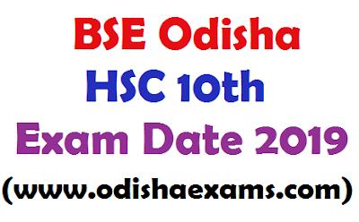 BSE Odisha HSC 10th Exam Date 2019