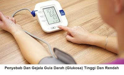 penyebab dan gejala kadar gula darah glukosa rendah Dan tinggi