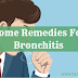 [Natural] Home Remedies For Bronchitis With Ayurveda