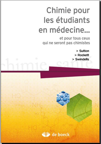Livre : Chimie pour les étudiants en médecine...et pour tous ceux qui ne seront pas chimistes