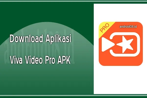 Download Viva Video Pro APk