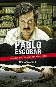 Pablo Escobar: O Senhor do Tráfico