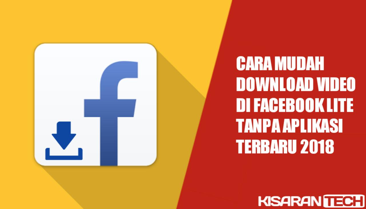 Cara Mudah Download Video Di Facebook Lite Tanpa Aplikasi