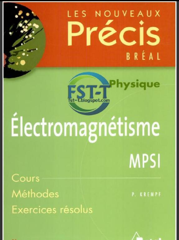 Livres Précis de Physique Électromagnétique MP-MPSI PDF