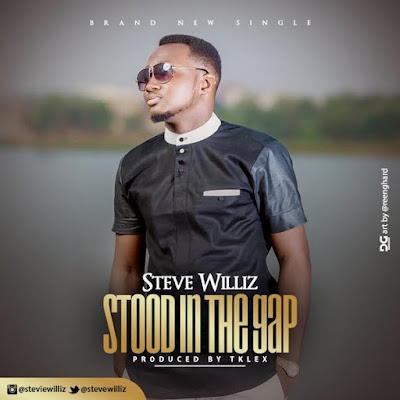 Steve Williz - Stood In The Gap Lyrics