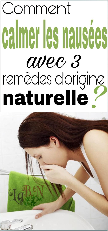 Comment calmer les nausées avec 3 remèdes d'origine naturelle ?