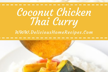 Coconut Chicken Thai Curry #christmas #lunch