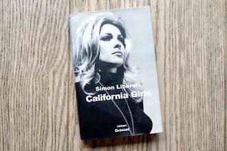 Lundi Librairie : California Girls - Simon Liberati