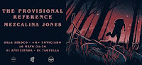 Concierto de The Provisional Reference y Mezcalina Jones en Siroco Club